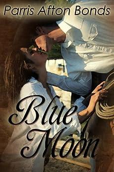 BLUE MOON by [Parris Afton Bonds]