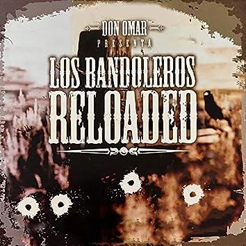 Los Bandoleros Reloaded