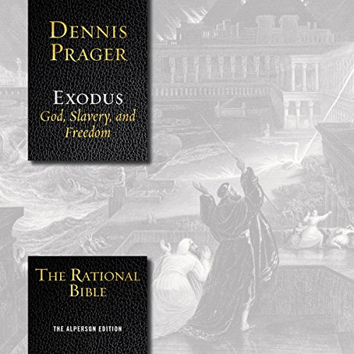 The Rational Bible: Exodus                   Auteur(s):                                                                                                                                 Dennis Prager                               Narrateur(s):                                                                                                                                 Tom Parks                      Durée: 17 h et 15 min     14 évaluations     Au global 4,6