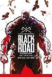 Black Road - Die schwarze Straße: Stirb wie ein Heide (German Edition)