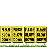 Bundle of (4) Please Slow Down 12' x 18' Yellow Safety Sign + Metal Ground Stakes