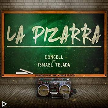La Pizarra (feat. Ismael Tejada)