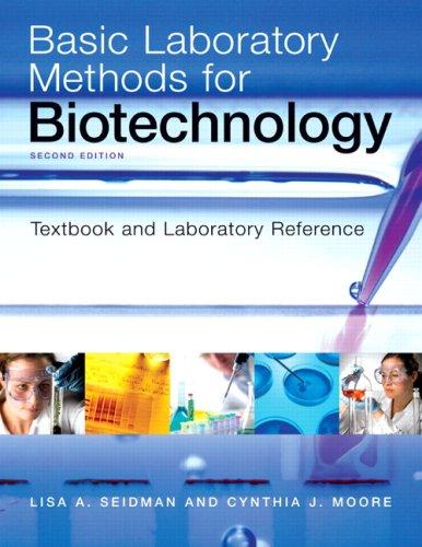 Basic Laboratory Methods for Biotechnology (2nd Edition)