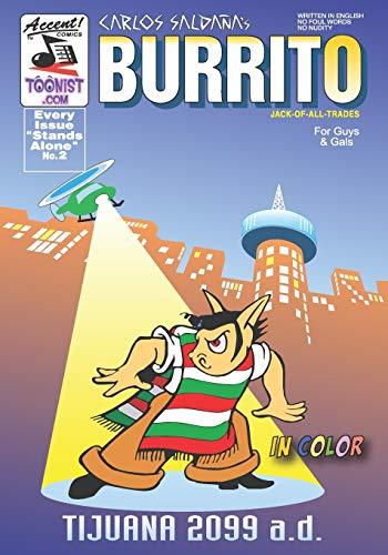 Burrito 2: Tijuana 2099 AD