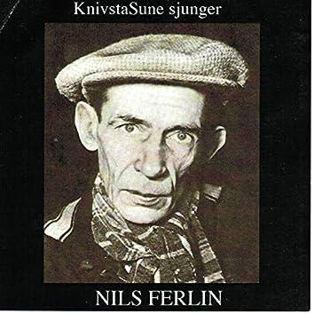 KnivstaSune sjunger Nils Ferlin