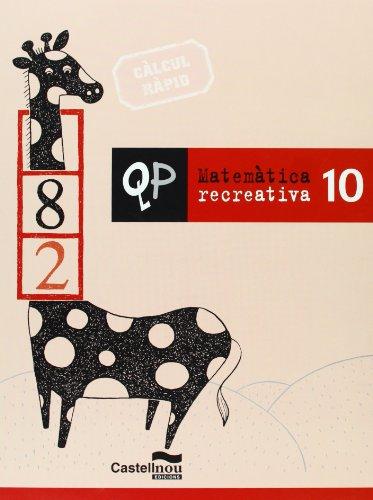 Qp Matematica Recreativa 10 (Cuadernos de Primaria)