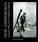 Henri Cartier-Bresson - Collection Sam,Lilette,Sebastien Szafran