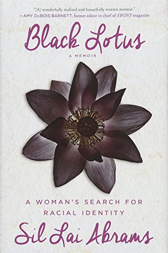 Black Lotus: A Woman's Search for Racial Identity
