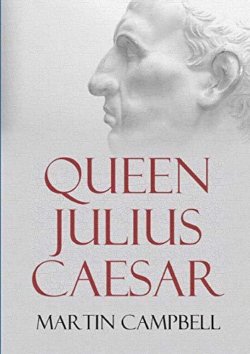 Queen Julius Caesar