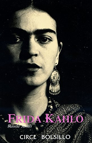 Frida Kahlo (Circe Bolsillo) by Rauda Jamis (1998-03-31)