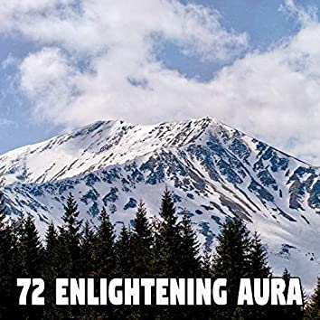 72 Enlightening Aura