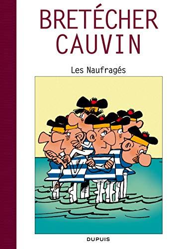 Raoul Cauvin - Spécial 70 ans - tome 4 - Les naufragés / Cauvin 4
