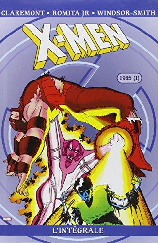 Best Of - X-Men l'Intégrale, Tome 9 : 1985