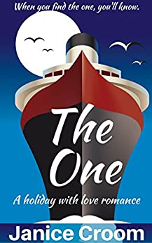 The One: A romantic comedy (A Holiday With Love Romance) by [Janice Croom]