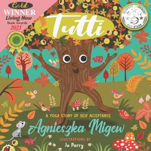 Tutti; a yoga story of self acceptance