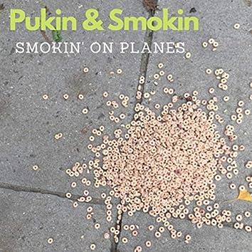 Pukin & Smokin
