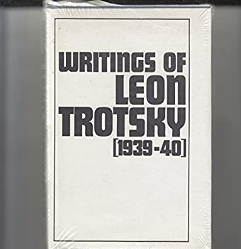 Writings Of Leon Trotsky - Book  of the Writings of Leon Trotsky