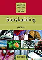 Storybuilding (Resource Books for Teachers)