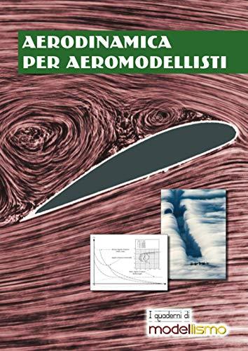 Aerodinamica per aeromodellisti