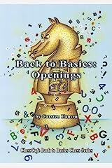Back to Basics: Openings (ChessCafe Back to Basics Chess Series) (English Edition) eBook Kindle