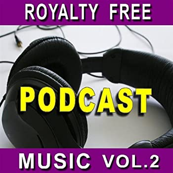 Podcast Music Volume Two 81