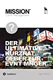 Operatives Event Management: Der ultimative Kurzratgeber für Event Manager (German Edition)