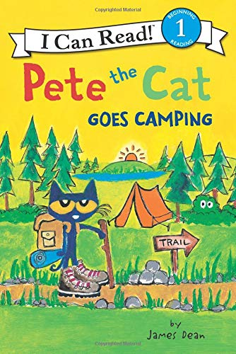 Compare Textbook Prices for Pete the Cat Goes Camping I Can Read Level 1 Illustrated Edition ISBN 9780062675293 by Dean, James,Dean, James