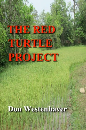 The Red Turtle Project Kindle Edition By Don Westenhaver Literature Fiction Kindle Ebooks Amazon Com