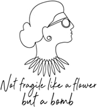Not Fragile Like a Flower Fragile Like a Bomb: Lined NoteBook /Journal / Diary Gift 110 blank pages, 6x9 inches, Fight For...