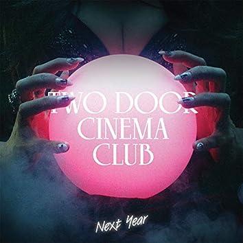Next Year (Remixes)