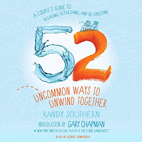 52 Uncommon Ways to Unwind Together cover art