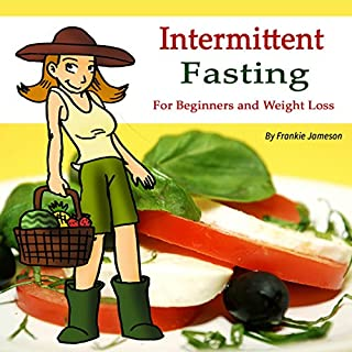 Intermittent Fasting: For Beginners and for Weight Loss audiobook cover art