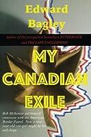 My Canadian Exile (Bob McKenzie, Immigration Lawyer)