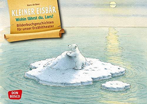 Kleiner Eisbär. Wohin fährst du, Lars? Kamishibai Bildkartenset. Entdecken - Erzählen - Begreifen: Bilderbuchgeschichten. (Bilderbuchgeschichten für unser Erzähltheater)