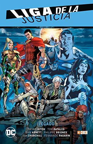 Liga De La Justicia Vol. 04: Legado (Liga De La Justicia Saga - Renacimiento Parte 5)