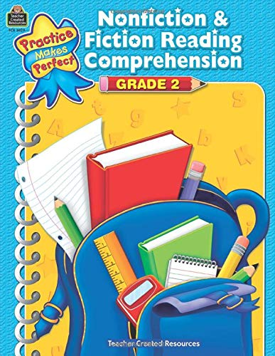 Nonfiction & Fiction Reading Comprehension Grade 2: Grade 2 (Practice Makes Perfect)