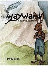 Wayward (The Silver Falls Series Book 1)