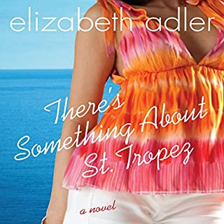 There's Something about St. Tropez audiobook cover art