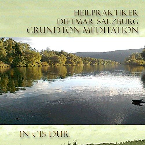 Grund-Ton Grund Meditation in Cis-DUR Titelbild