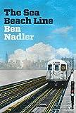Image of The Sea Beach Line: A Novel