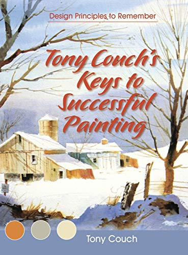 Tony Couch's Keys to Successful Painting