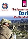 Dari - Wort für Wort (für Afghanistan): Kauderwelsch-Sprachführer von Reise Know-How