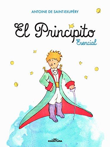 Amazon.com: El Principito Esencial (Spanish Edition) eBook: de  Saint-Exupéry , Antoine: Kindle Store