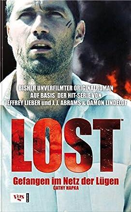 LOST 02. Gefangen im Netz der Lügen