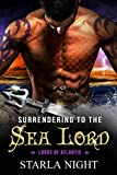 Surrendering to the Sea Lord Compilation (Lords of Atlantis Book 5)