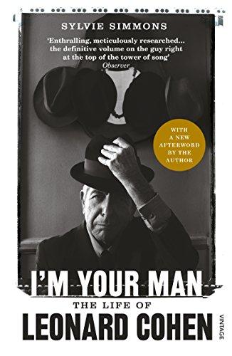 I'm Your Man: The Life of Leonard Cohen (English Edition)