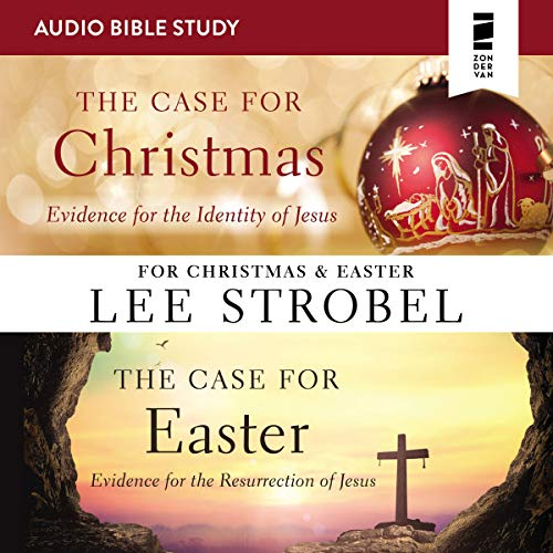 The Case for Christmas/The Case for Easter: Audio Bible Studies cover art
