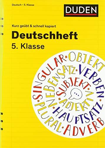 Deutschheft 5. Klasse - kurz geübt & schnell kapiert (Cornelsen Scriptor - kurz geübt & schnell kapiert)
