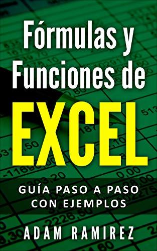 Funciones de Excel: Guía paso a paso con ejemplos (Spanish Edition) PDF Books