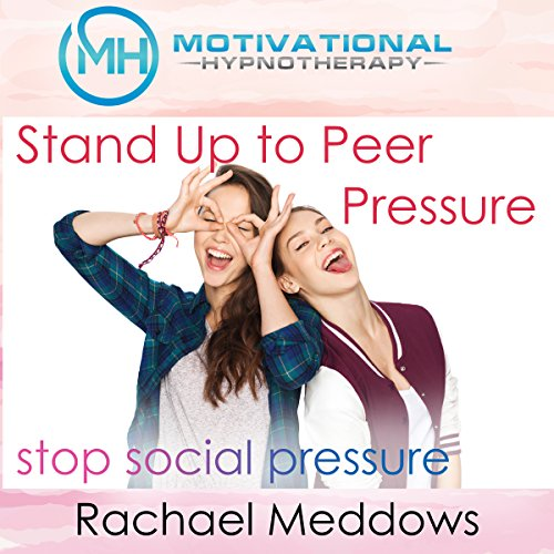 Stand Up to Peer Pressure audiobook cover art